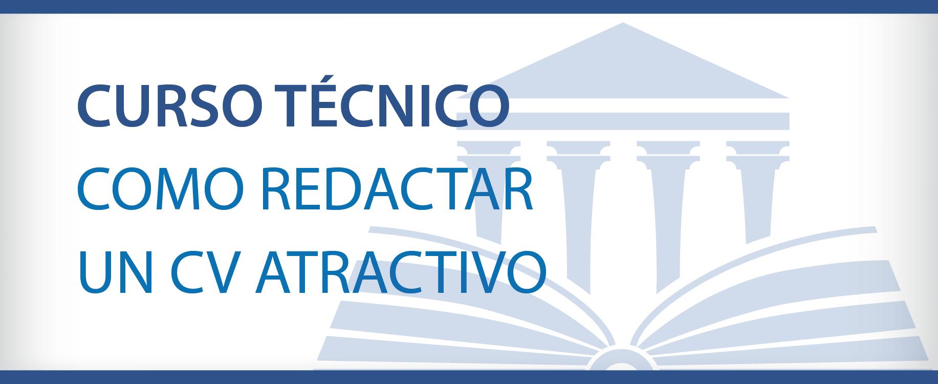 Como Redactar un CV Atractivo | Constanza Business & Protocol School